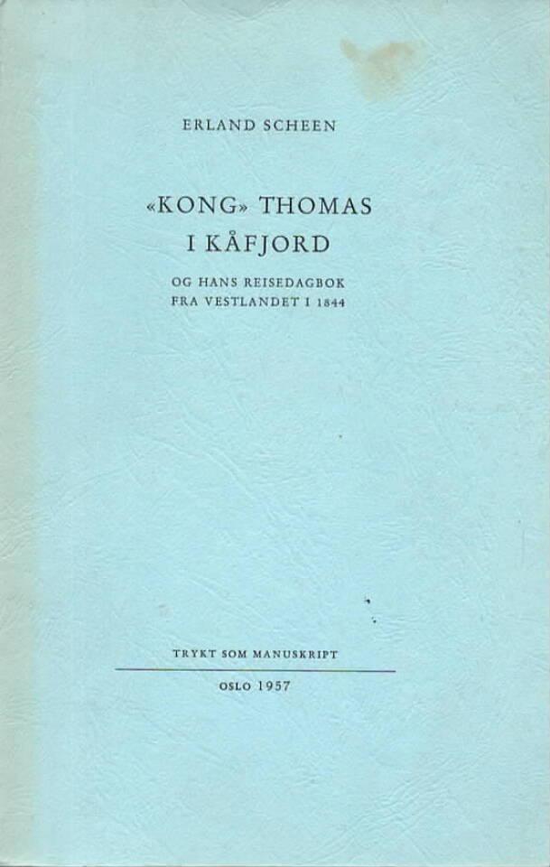 «Kong» Thomas i Kåfjord og hans reisedagsbok fra Vestlandet i 1844