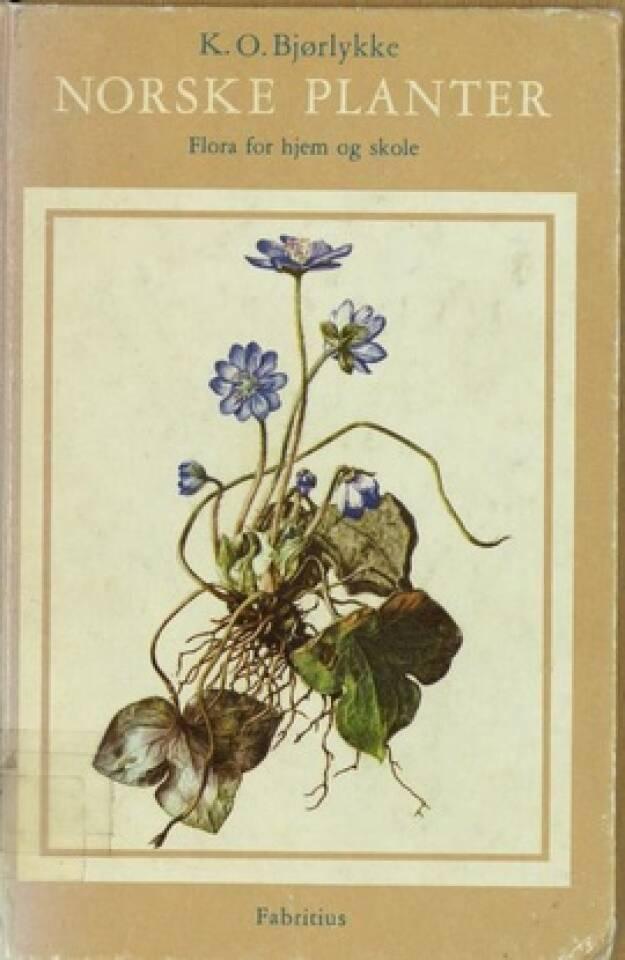 NORSKE PLANTER Flora for hjem og skole