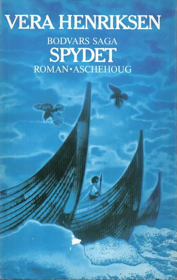 Spydet – Bodvars saga