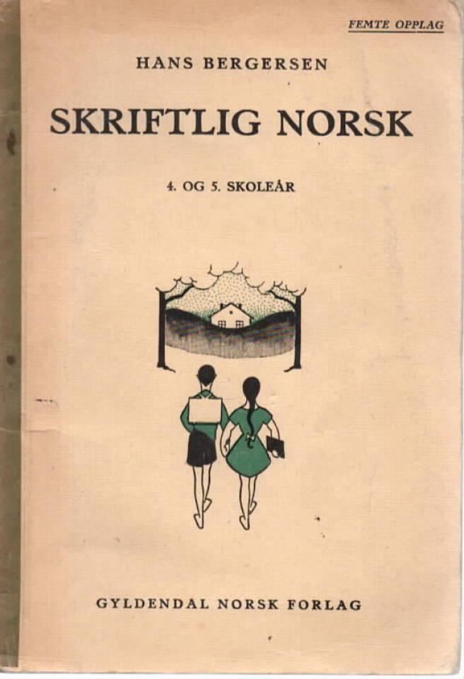Skriftlig norsk – 4. og 5. skoleår