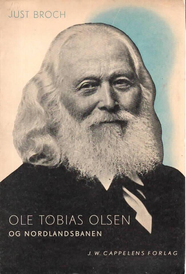 Ole Tobias Olsen og Nordlandsbanen