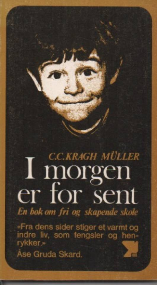 I morgen er for sent
