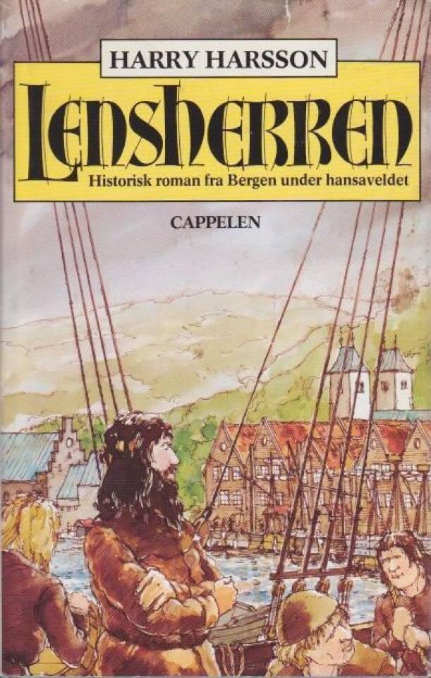 LENSHERREN. Historisk roman fra Bergen under hansaveldet