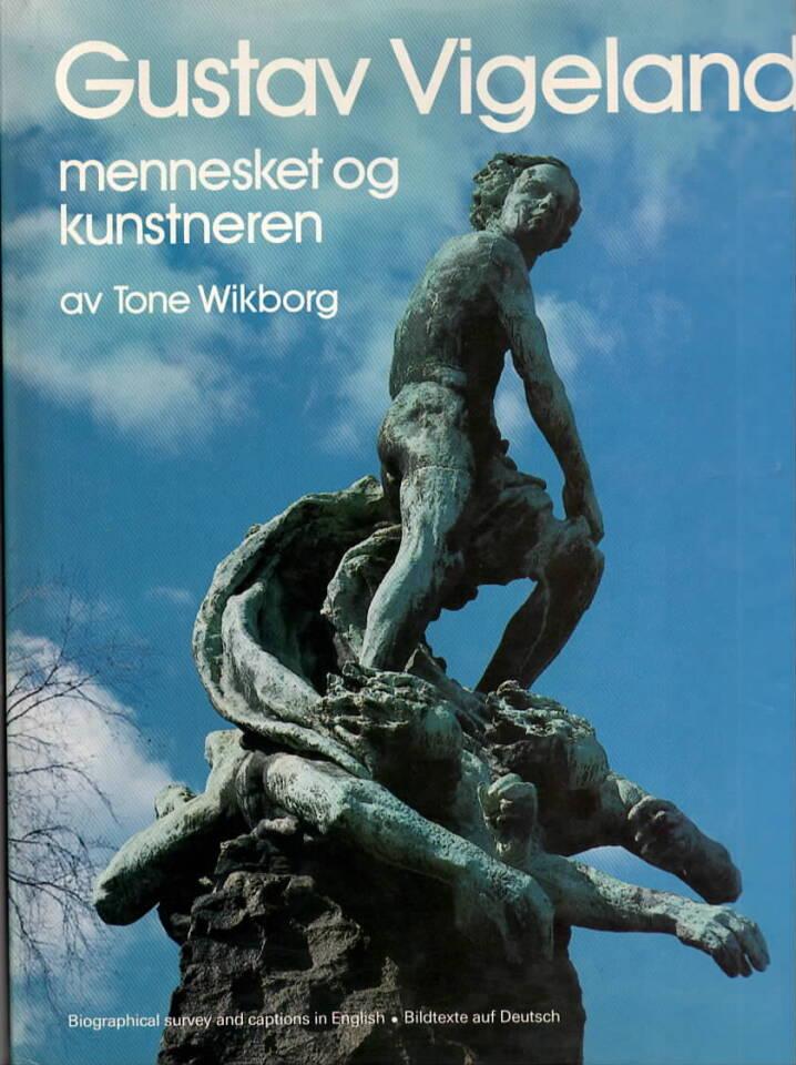 Gustav Vigeland – mennesket og kunstneren