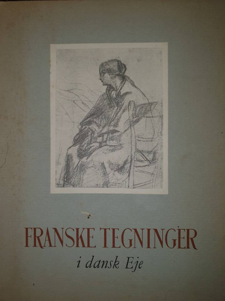 Franske tegninger i dansk Eje