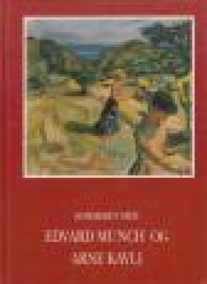Sommeren med Edvard Munch og Arne Kavli