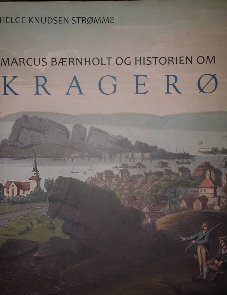Marcus Bærnholt og historien om KRAGERØ