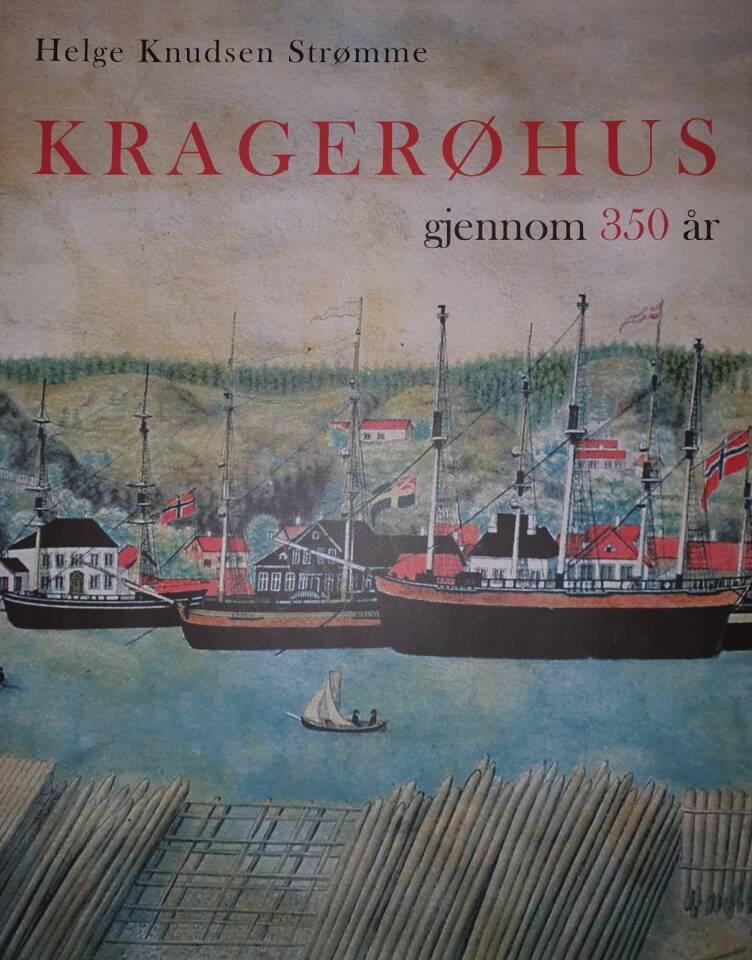 Kragerøhus gjennom 350 år
