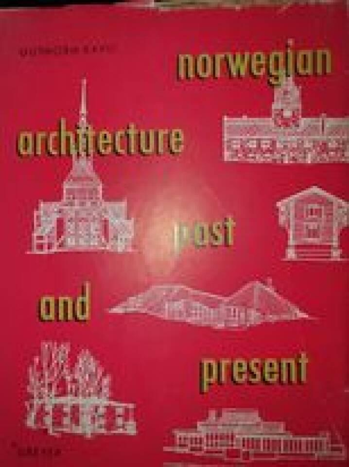 NORWEGIAN ARCHITECTURE PAST AND PRESENT.
