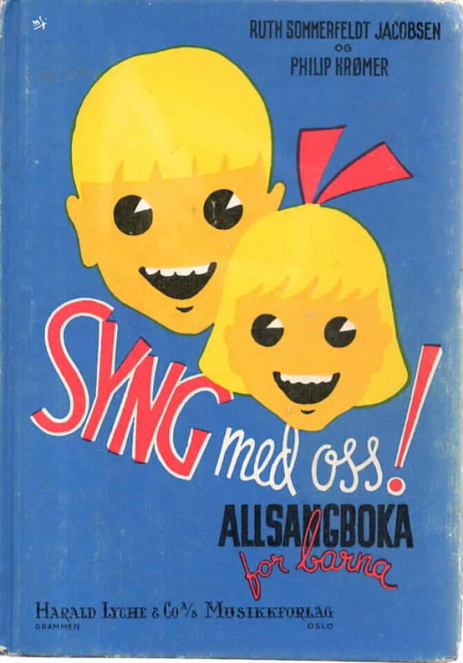 Syng med oss! – Allsangboka for barna