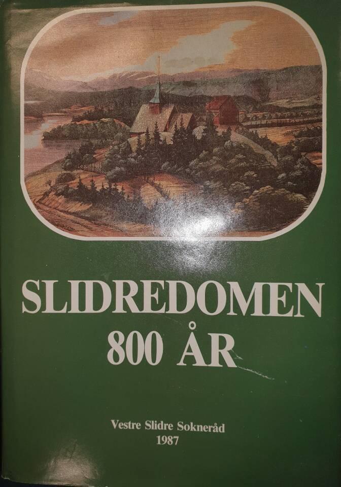 Slidredomen 800 år