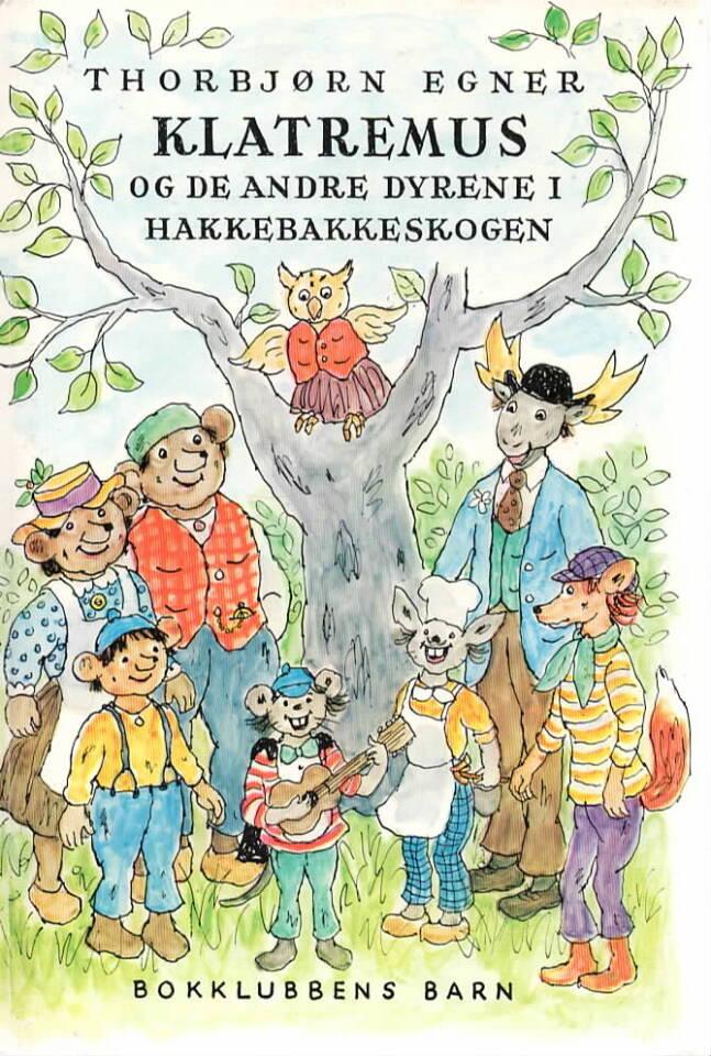 Klatremus og de andre i Hakkebakkeskogen