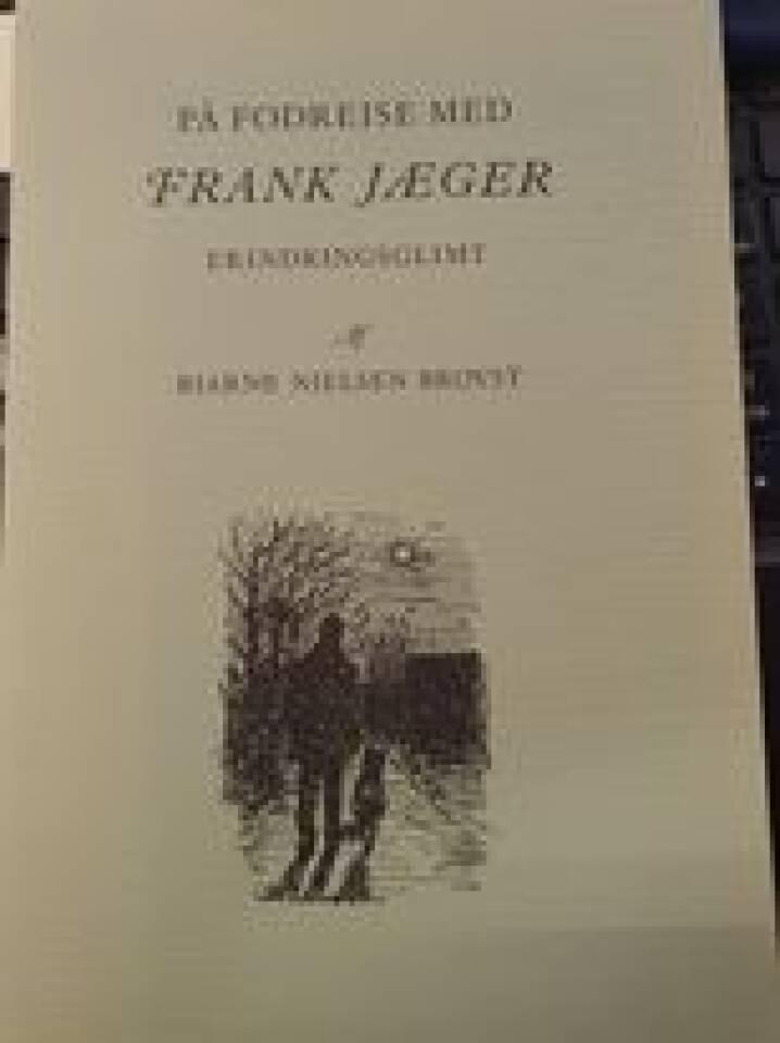 På fodrejse med Frank Jæger.