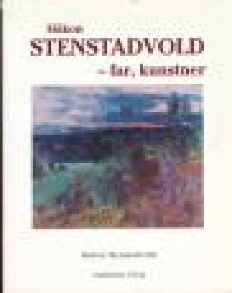 Håkon Stenstadvold - far, kunstner