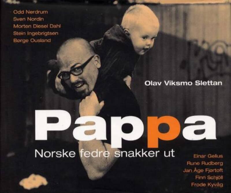 PAPPA Norske fedre snakker ut