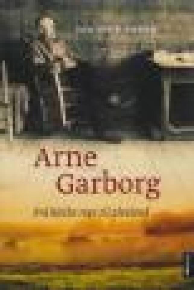 Arne Garborg - Frå bleike myr til alveland
