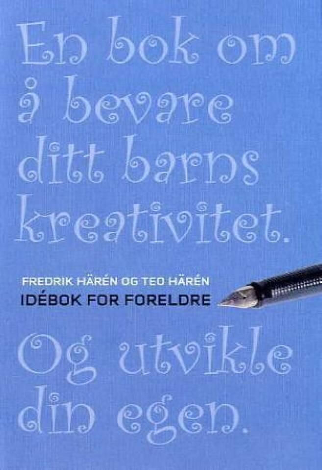 En bok om å bevare ditt barns kreativitet. Og utvikle din egen.