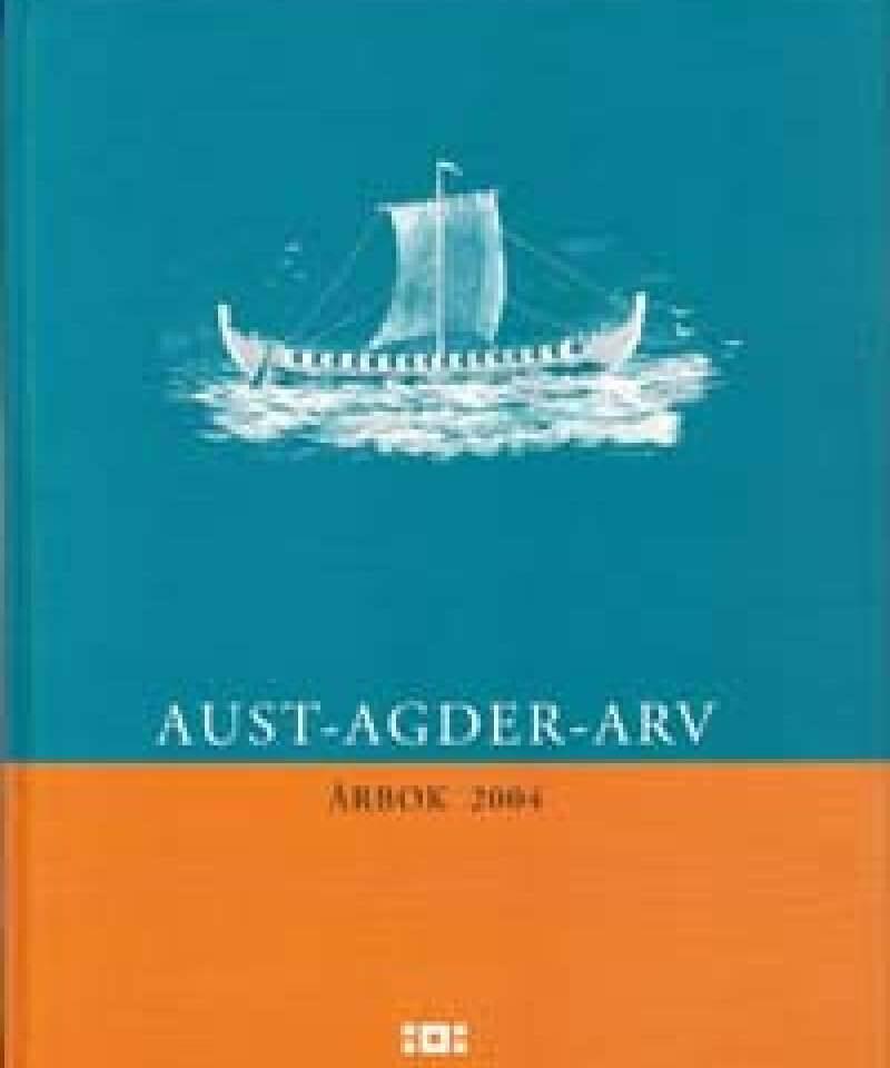 AUST-AGDER-ARV Årbok 2004