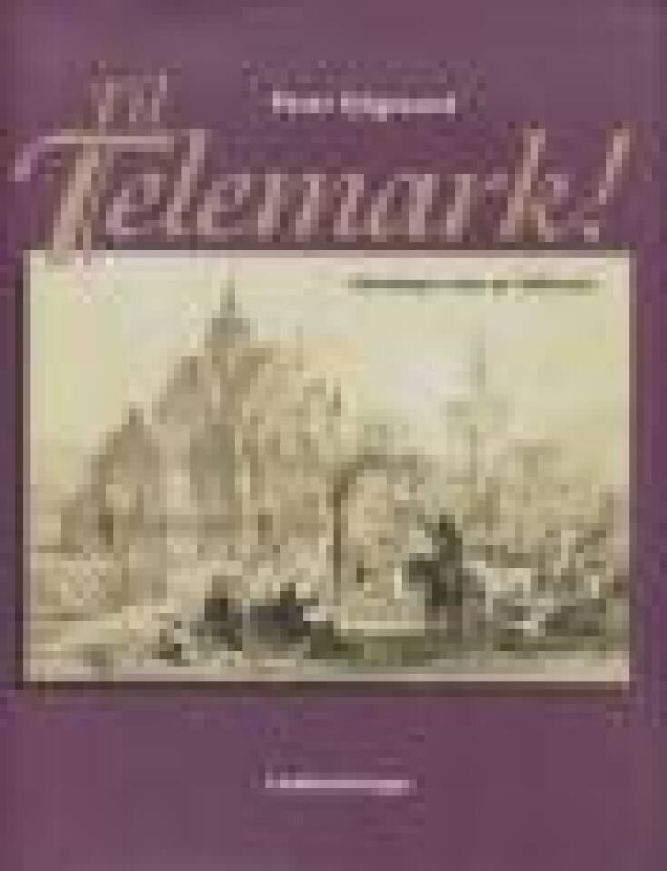 Til Telemark!