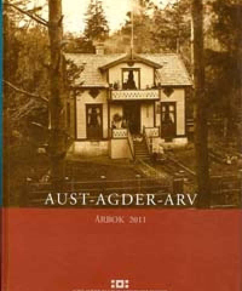 AUST-AGDER-ARV Årbok 2011