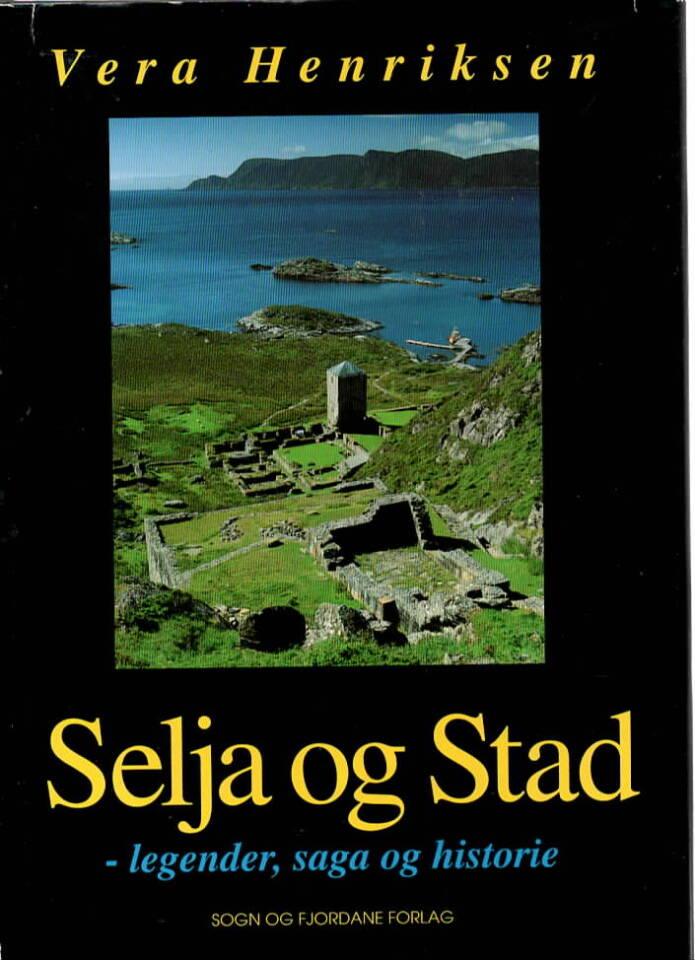 Selja og Stad – legender, saga og historie