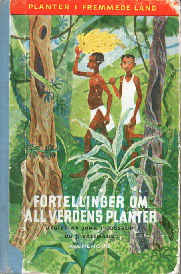 Fortellinger om all verdens planter