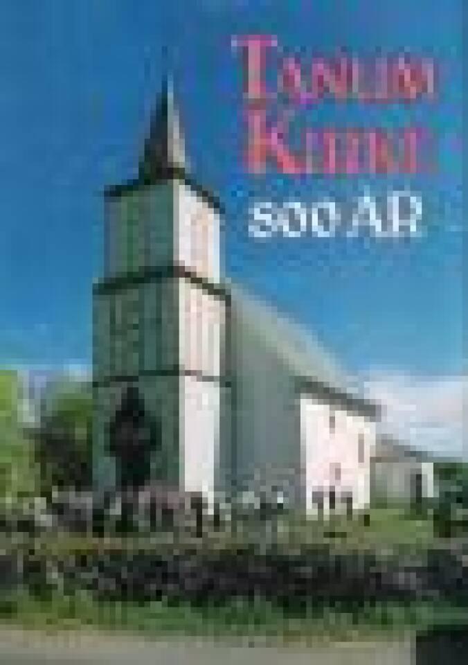 Tanum kirke 800 år