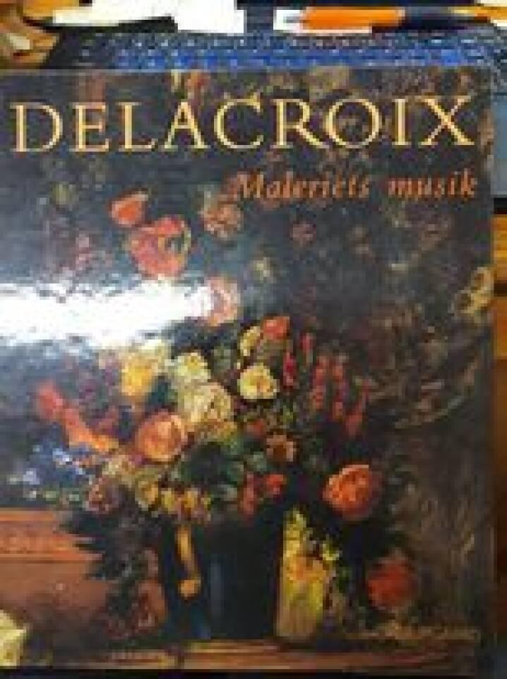 Delacroix - Maleriets musik.