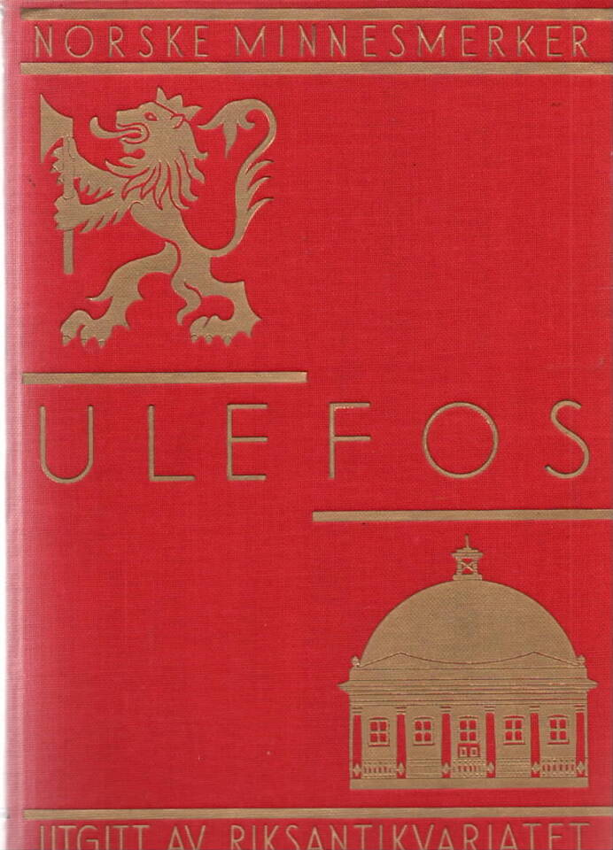 Ulefos – En norsk herregård