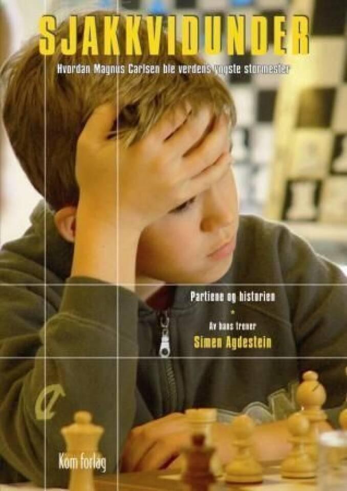 Sjakkvidunder - Hvordan Magnus Carlsen ble verdens yngste stormester
