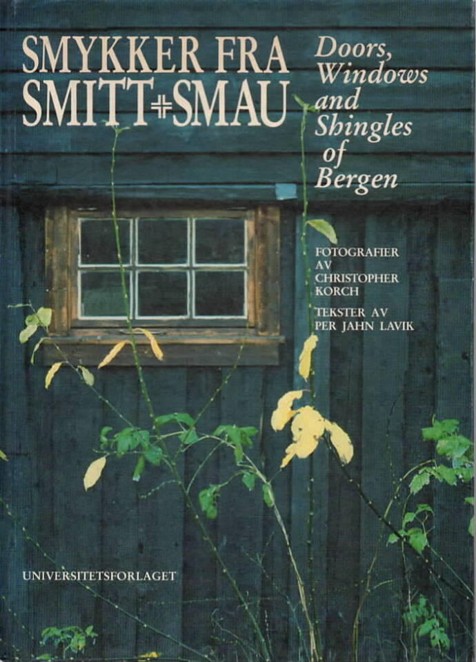 Smykker fra smitt og smau – Doors, Windows and Singles of Bergen