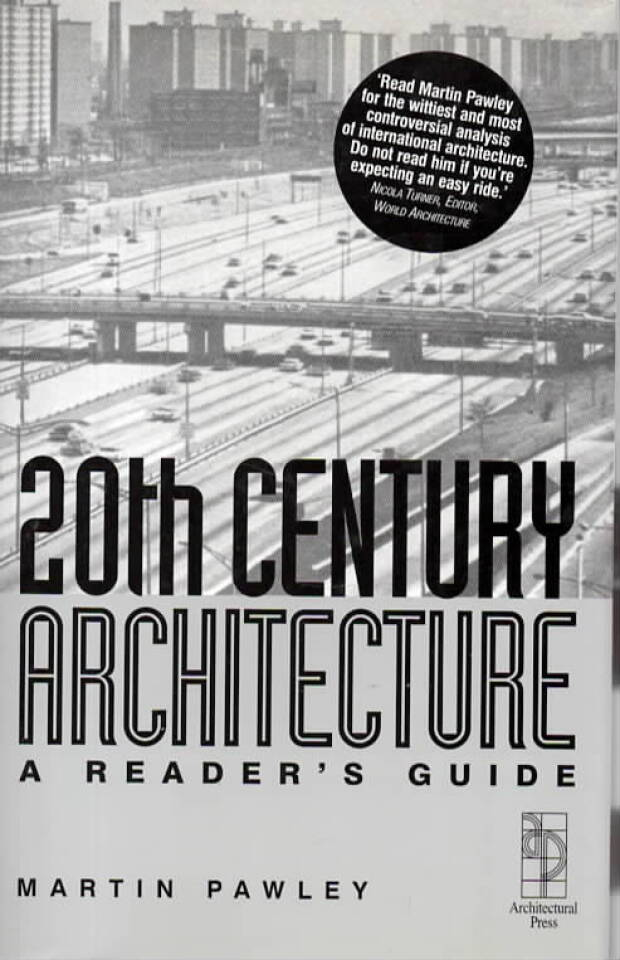 20th Century Architecture – A Readers Guide