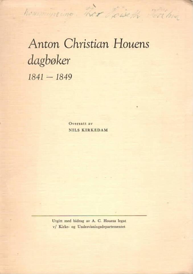 Anton Christian Houens dagbøker 1841-1849