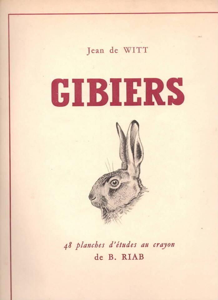 Gibiers – 438 planches d'études au crayon de B. Riab