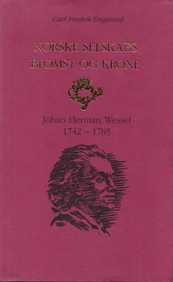 Norske selskabs blomst og krone – Johan Herman Wessel