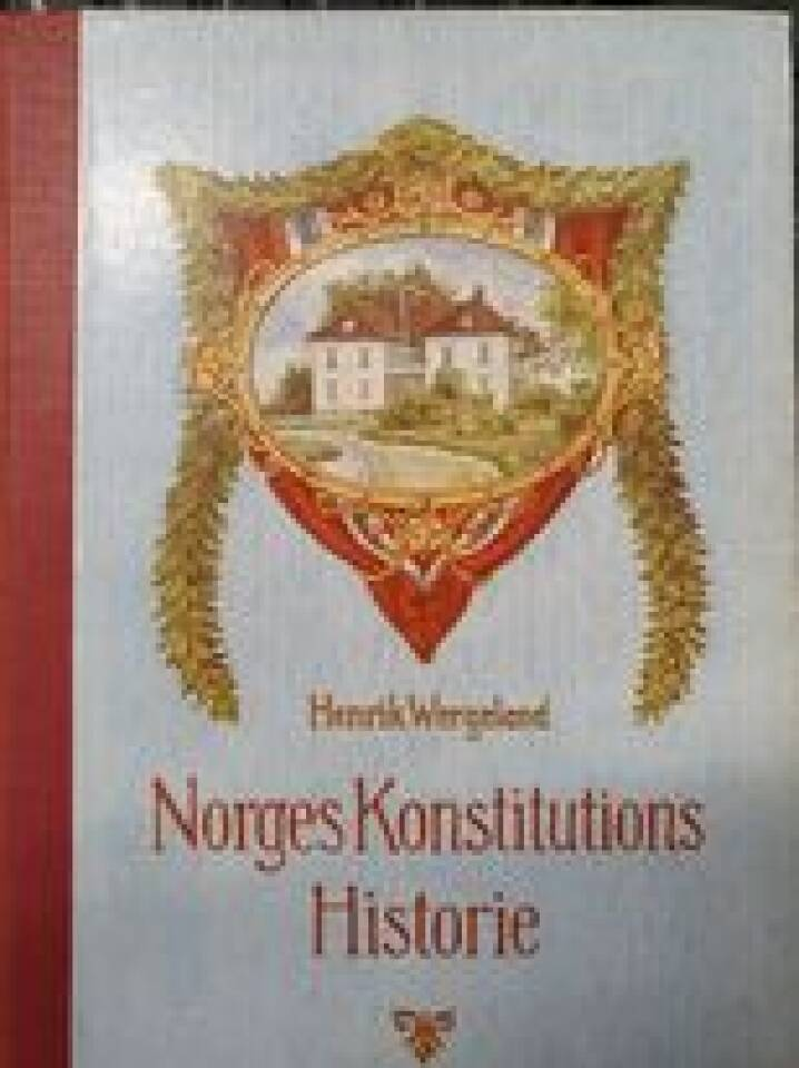 Norges Konstitutions Historie