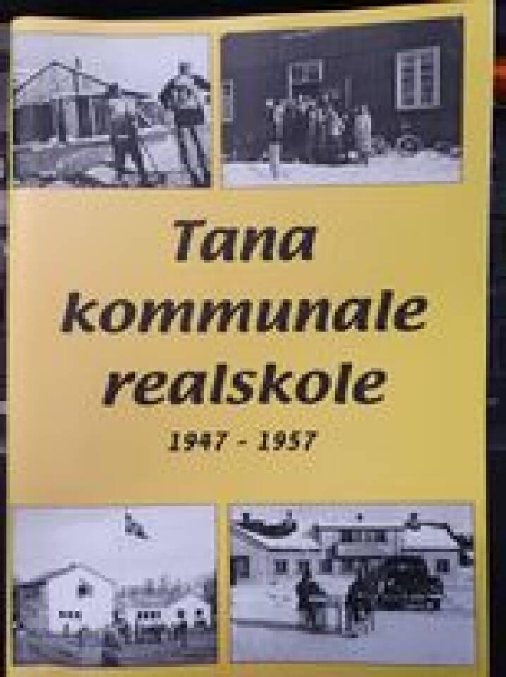 Tana kommunale realskole 1947 - 1957