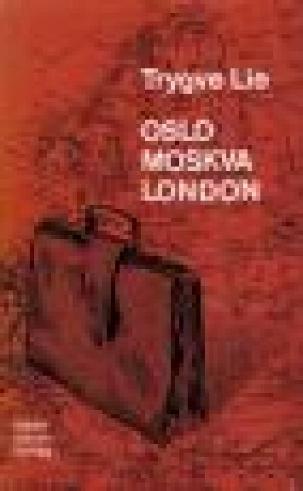 Oslo - Moskva - London