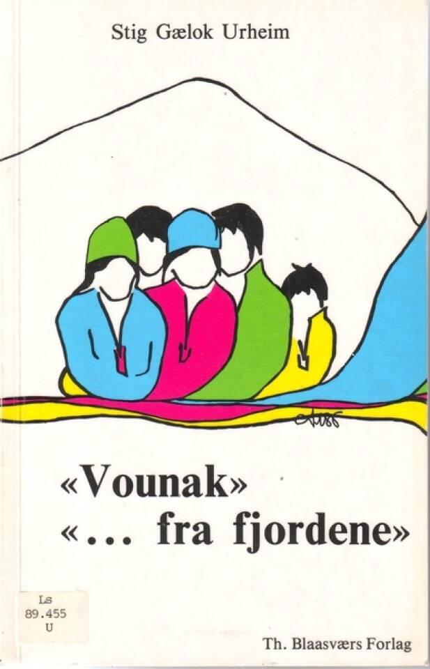 Vounak...fra fjordene