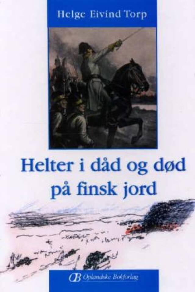 Helter i dåd og død på finsk jord