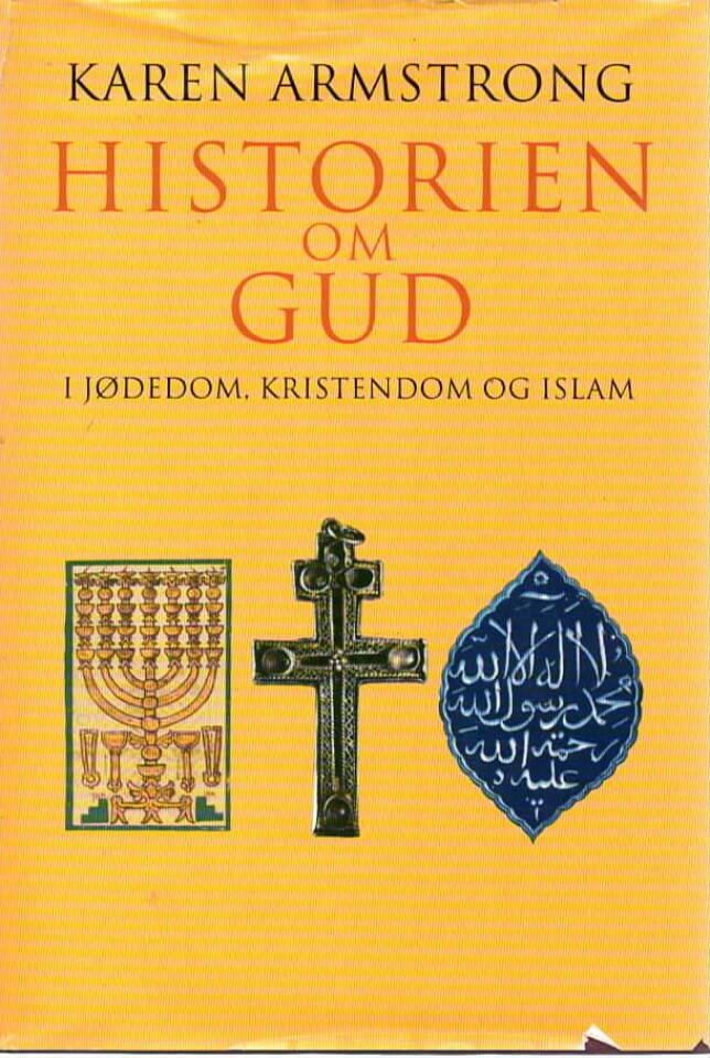 Historien om Gud – I jødedom, kristendom og islam