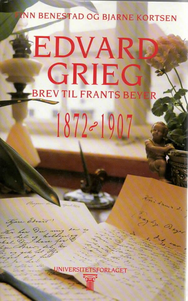 Edvard Grieg – Brev til Frants Beyer
