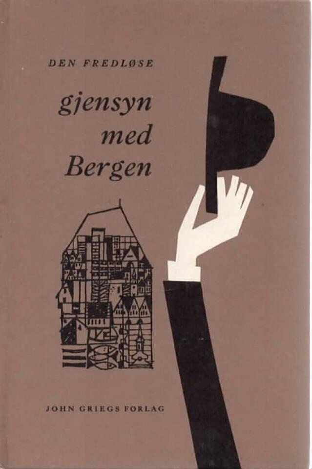 Gjensyn med Bergen