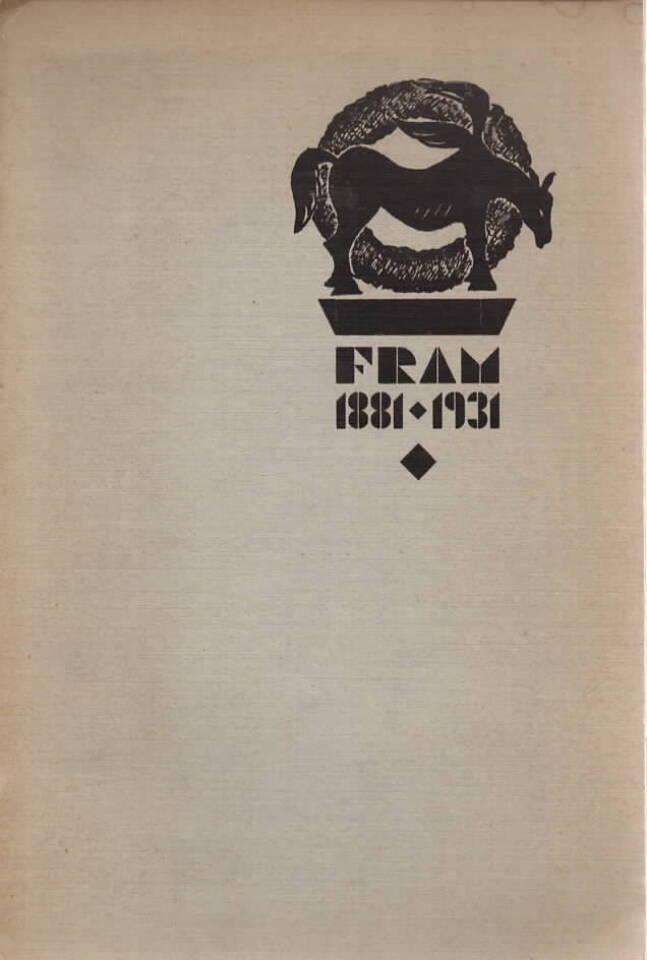 Fram 1881-1931