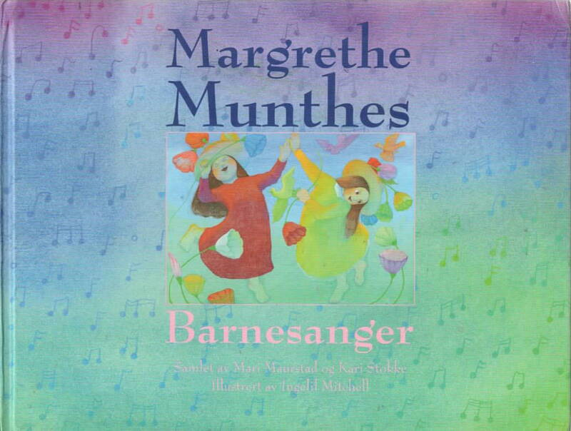Magrethe Munthes Barnesanger