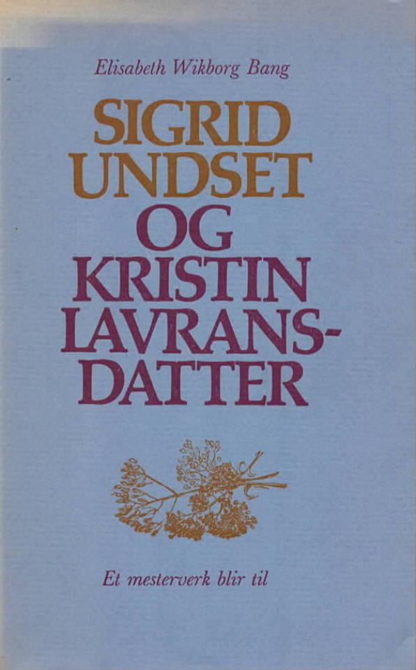 Sigrid Undset og Kristin Lavransdatter
