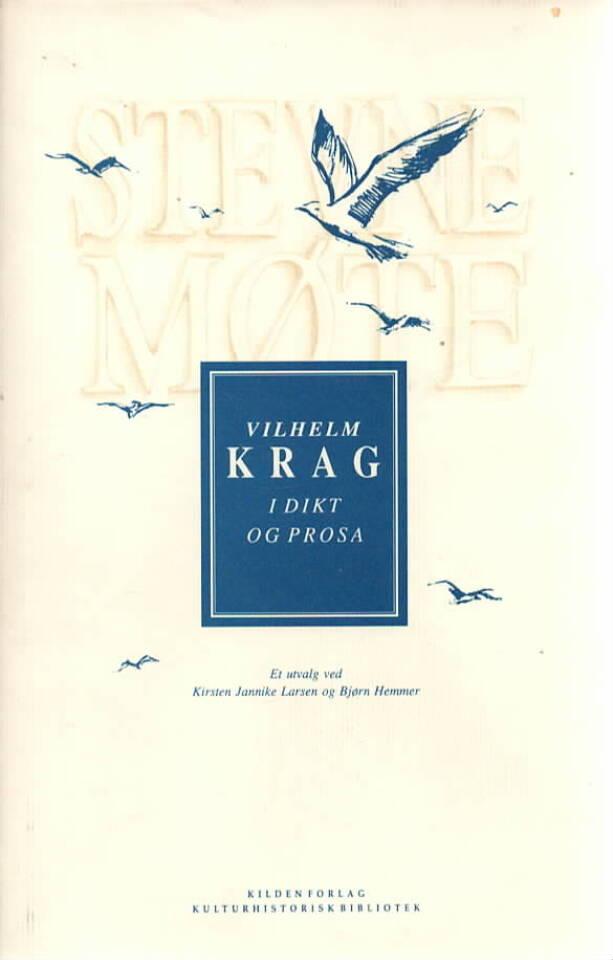 Stevnemøte – Vilhelm Krag i dikt og prosa