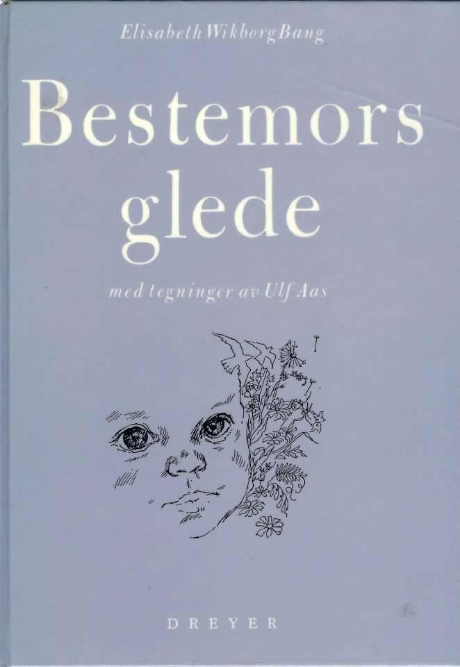 Bestemors glede - Med tegninger av Ulf Aas