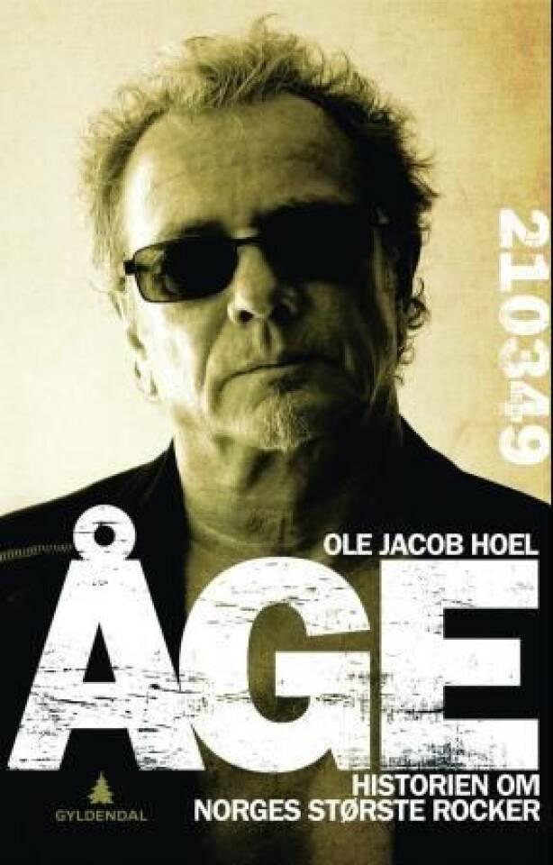 Åge. Historien om Norges største rocker
