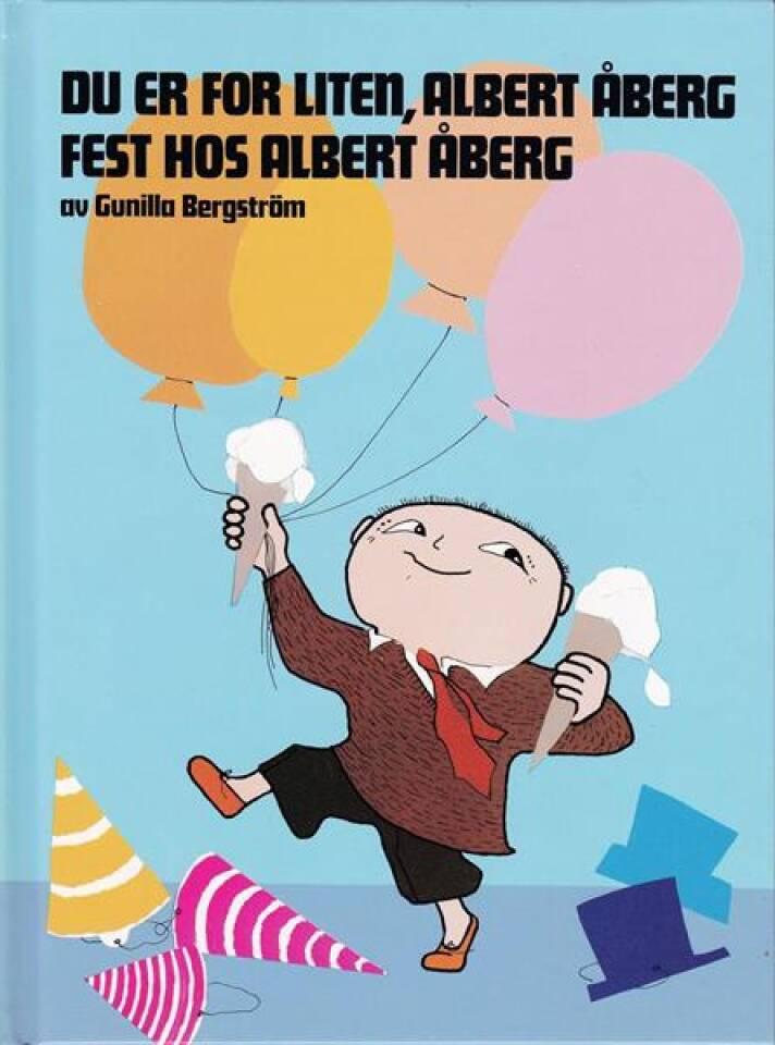 Du er for liten Albert Åberg. Fest hos Albert Åberg